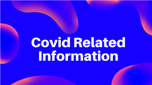 Covid Related Information